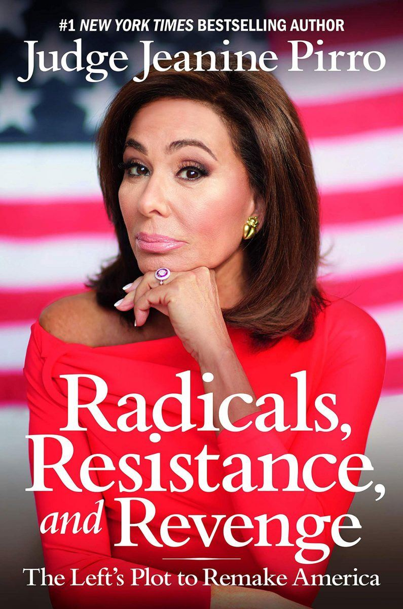 Judge Jeanine Pirro / Radicals, Resistance and Revenge